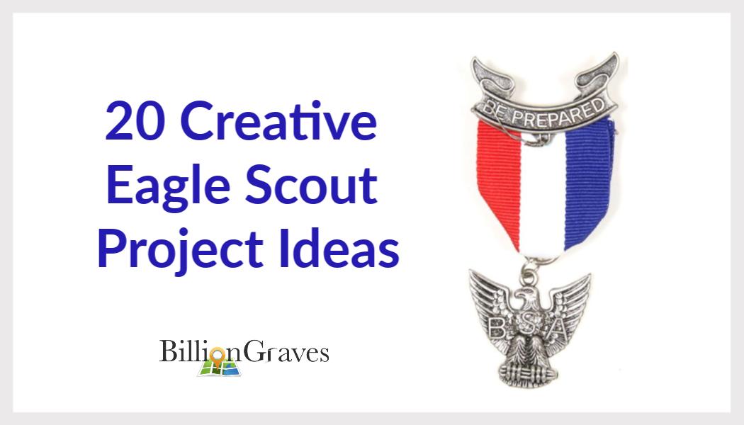 BillionGraves, Eagle Scout, Eagle Scout Project, Eagle Scout Project ideas, gravestones, cemetery, cemetery project. creative Eagle Scout project ideas, genealogy, ancestors, ancestry, creative eagle scout project ideas