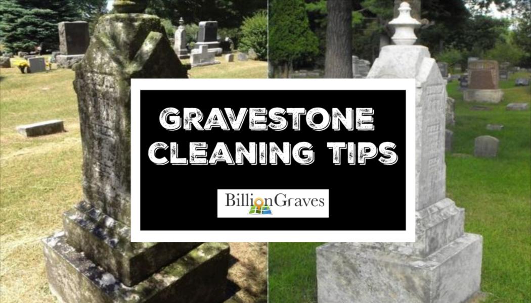 BillionGraves, cemetery, gravestone cleaning, gravestones, gravesite, graveyard, tomb, tombstone, family history, genealogy